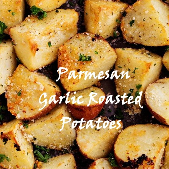 parmesan garlic roasted potatoes rg